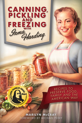 Canning, Pickling, and Freezing with Irma Harding Cover