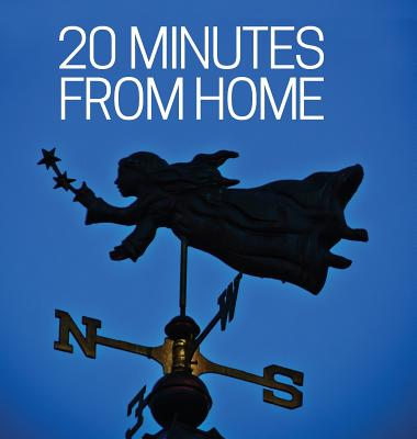 Cover for 20 Minutes from Home
