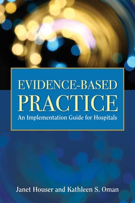 Evidence- Based Practice: Implementation Manual for Hospitals Cover Image