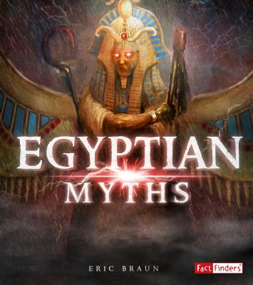 Egyptian Myths (Mythology Around the World) Cover Image