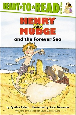 Henry and Mudge and the Forever Sea: Ready-to-Read Level 2 (Henry & Mudge) Cover Image