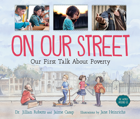 On Our Street: Our First Talk about Poverty (World Around Us) Cover Image