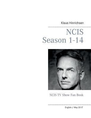 NCIS Season 1 - 14: NCIS TV Show Fan Book Cover Image