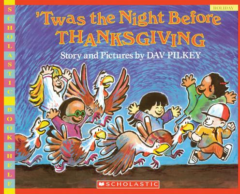 Twas the Night Before Thanksgiving (Scholastic Bookshelf) Cover Image