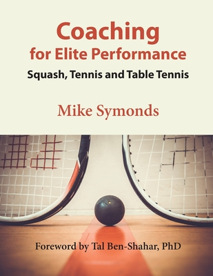 Coaching for Elite Performance: Squash, Tennis and Table Tennis Cover Image
