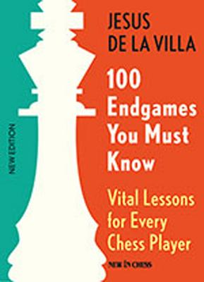 100 Endgames You Must Know: Vital Lessons for Every Chess Player Cover Image