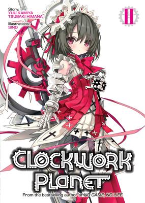 Clockwork Planet (Light Novel) Vol. 2 Cover Image