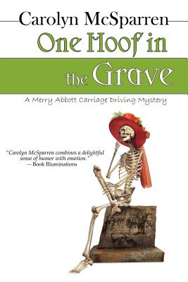 One Hoof in the Grave: A Mossy Creek Carriage Driving Mystery (Merry Abbott Carriage-Driving Mysteries) Cover Image
