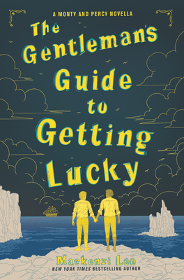 The Gentleman's Guide to Getting Lucky (Montague Siblings Novella) Cover Image