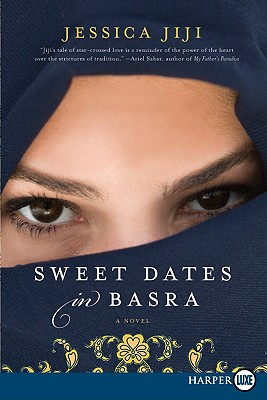 Sweet Dates in Basra: A Novel Cover Image