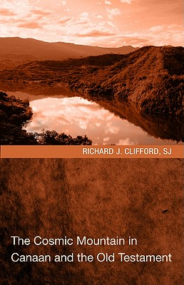 The Cosmic Mountain in Canaan and the Old Testament Cover Image