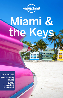 Lonely Planet Miami & the Keys 9 (Travel Guide) Cover Image