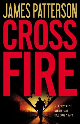 Cross Fire (Alex Cross #16) Cover Image