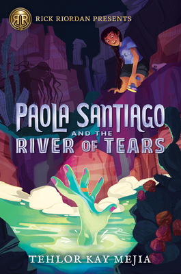 Paola Santiago and the River of Tears Cover Image
