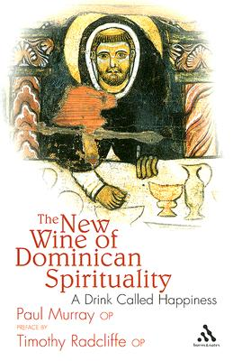 The New Wine of Dominican Spirituality Cover