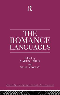Cover for The Romance Languages (Routledge Language Family)