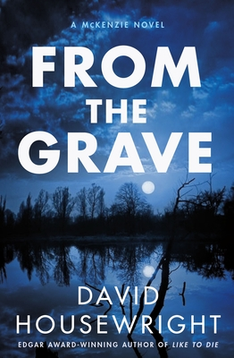 From the Grave: A McKenzie Novel (Twin Cities P.I. Mac McKenzie Novels #17) Cover Image