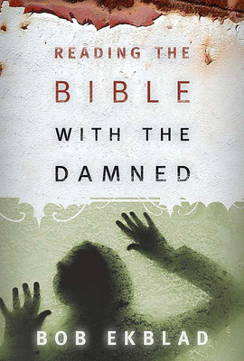 Reading the Bible with the Damned Cover