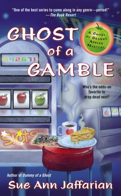 Ghost of a Gamble (Ghost of Granny Apples #1) Cover Image