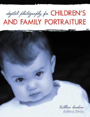 Digital Photography for Children's and Family Portraiture Cover Image
