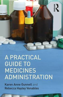A Practical Guide to Medicine Administration Cover Image
