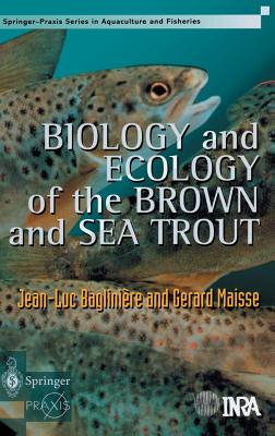 Cover for Biology and Ecology of the Brown and Sea Trout