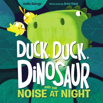 Duck, Duck, Dinosaur and the Noise at Night Cover