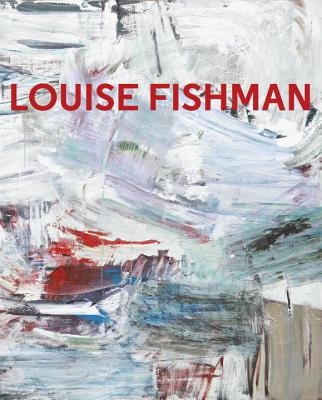 Louise Fishman Cover Image