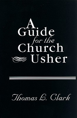 A Guide for the Church Usher Cover