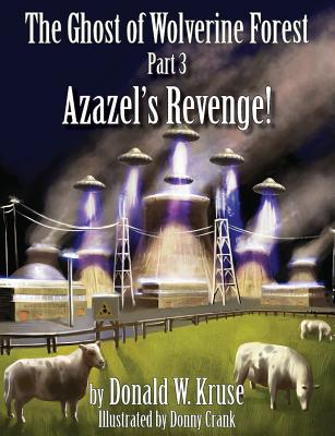 The Ghost of Wolverine Forest, Part 3: Azazel's Revenge! Cover Image