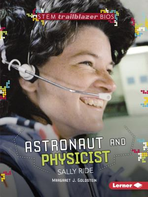 Astronaut and Physicist Sally Ride (Stem Trailblazer Bios) Cover Image