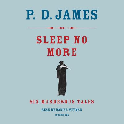 Sleep No More: Six Murderous Tales Cover Image