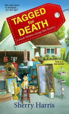 Tagged for Death: A Sarah Winston Garage Sale Mystery (A Sarah W. Garage Sale Mystery #1) Cover Image