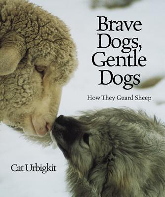 Brave Dogs, Gentle Dogs Cover