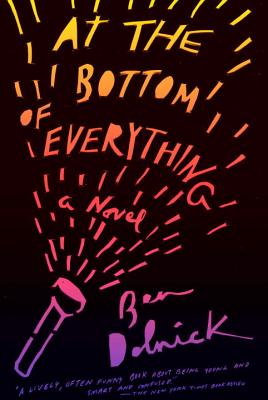 At the Bottom of Everything: A Novel (Vintage Contemporaries) Cover Image