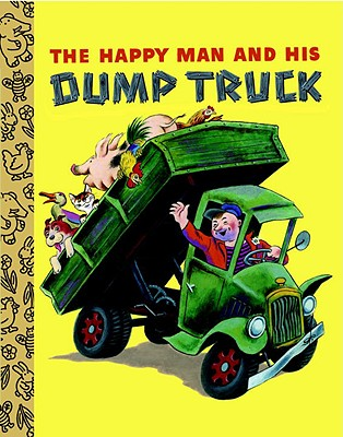 The Happy Man and His Dump Truck Cover