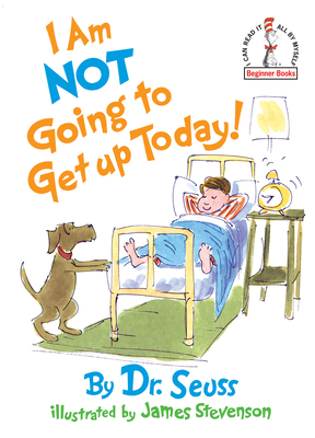 Am Not Going To Get Up Today! | Tattered Cover Book Store