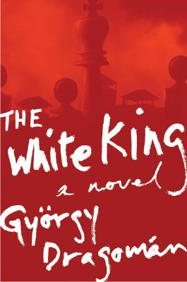 The White King: A Novel Cover Image
