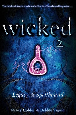 Wicked 2: Legacy & Spellbound Cover Image
