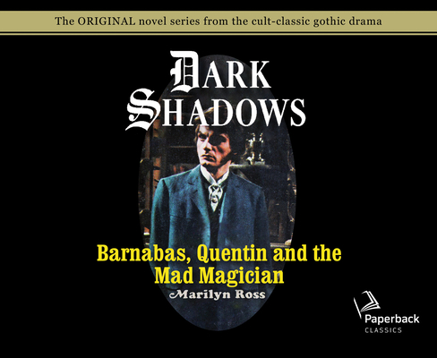 Barnabas, Quentin and the Mad Magician (Library Edition) (Dark Shadows #30) Cover Image