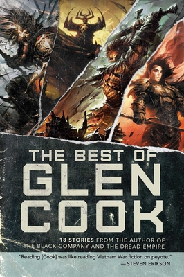 The Best of Glen Cook: 18 Stories from the Author of The Black Company and The Dread Empire Cover Image