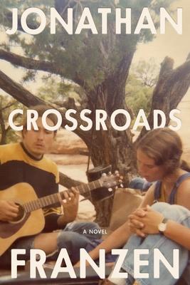 cover of Crossroads by Jonathan Franzen.