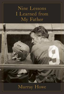 Nine Lessons I Learned from My Father cover image