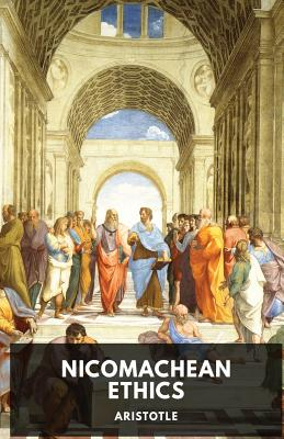 The Nicomachean Ethics: The Aristotle's best-known work on ethics Cover Image