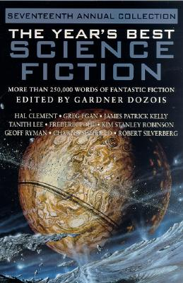 The Year's Best Science Fiction: Seventeenth Annual Collection Cover Image
