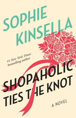 Shopaholic Ties the Knot: A Novel Cover Image