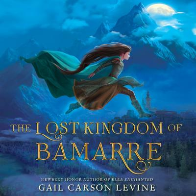 The Lost Kingdom of Bamarre (Enchanted) Cover Image