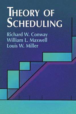 Theory of Scheduling (Dover Books on Computer Science) Cover Image