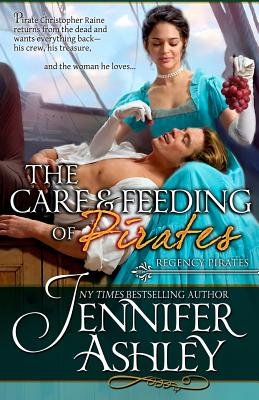 The Care and Feeding of Pirates: Regency Pirates Cover Image