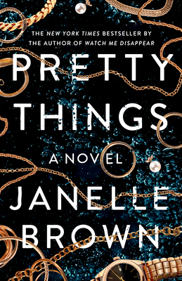 Pretty Things: A Novel Cover Image